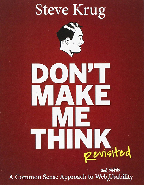Don't Make Me Think, Revisited